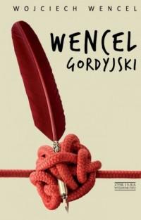 Wencel gordyjski - okładka książki