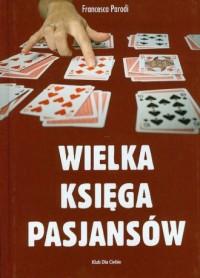 Wielka księga pasjansów - okładka książki