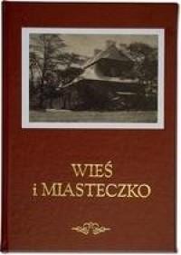 Wieś i miasteczko - zdjęcie reprintu, mapy