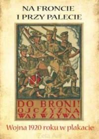 Wojna 1920 roku w plakacie. Teka - zdjęcie reprintu, mapy