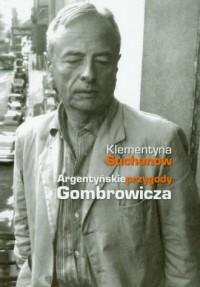 Argentyńskie przygody Gombrowicza - okładka książki