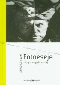 Fotoeseje teksty o fotografii polskiej - okładka książki
