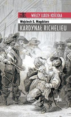 Kardynał Richelieu. Seria: Wielcy - okładka książki