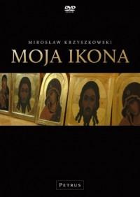 Moja ikona (DVD) - Mirosław Krzyszkowski - okładka filmu