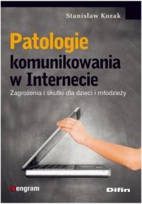 Patologie komunikowania w Internecie - okładka książki