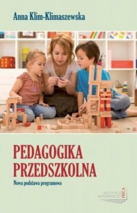 Pedagogika przedszkolna. Nowa podstawa programowa - okładka książki