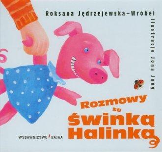Rozmowy ze świnką halinką - okładka książki