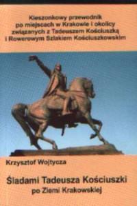Śladami Tadeusza Kościuszki - okładka książki
