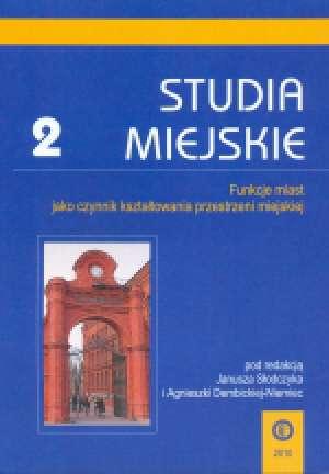 Studia Miejskie. Tom 2. Funkcje - okładka książki