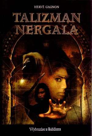 Talizman Nergala. Tom 1. Wybraniec - okładka książki