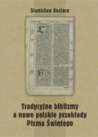 Tradycyjne biblizmy a nowe polskie - okładka książki