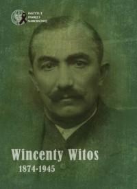 Wincenty Witos 1874-1945 - okładka książki