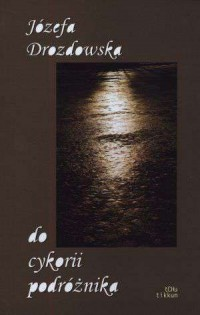 Do cykorii podróżnika - okładka książki