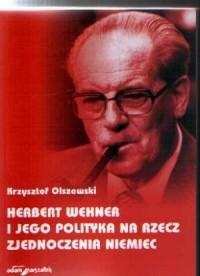 Herbert Wehner i jego polityka - okładka książki