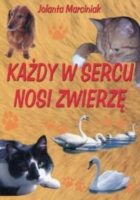 Każdy w sercu nosi zwierzę - okładka książki