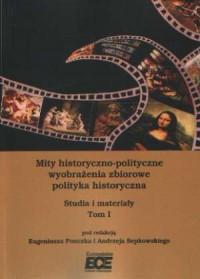 Mity historyczno-polityczne. Tom 1 - okładka książki