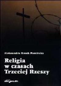 Religia w czasach Trzeciej Rzeszy - okładka książki
