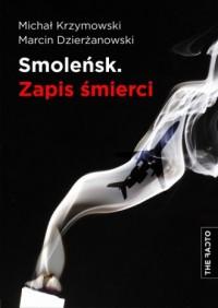 Smoleńsk. Zapis śmierci - okładka książki
