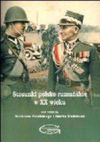 Stosunki polsko-rumuńskie w XX - okładka książki