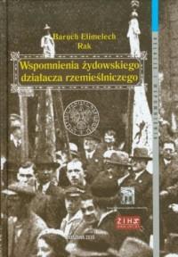 Wspomnienia żydowskiego działacza rzemieślniczego - okładka książki