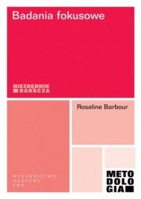 Badania fokusowe - Rosaline Barbour - okładka książki