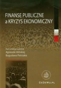 Finanse publiczne a kryzys ekonomiczny - okładka książki