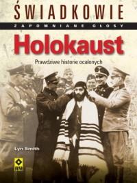 Holokaust. Seria: Świadkowie. Zapomniane głosy - okładka książki