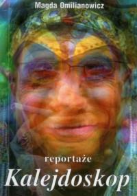 Kalejdoskop. Reportaże - okładka książki