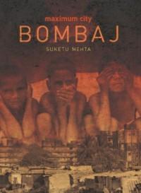 Maximum City Bombaj - okładka książki