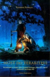 Most do Terabithii - Katherine Paterson - okładka książki