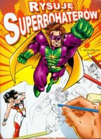 Rysuję superbohaterów - okładka książki