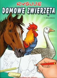 Rysuję zwierzęta domowe - okładka książki
