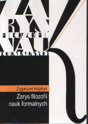 Zarys filozofii nauk formalnych - okładka książki