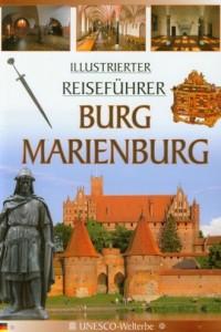 Burg Marienburg Illustrierter Reisefuhrer - okładka książki