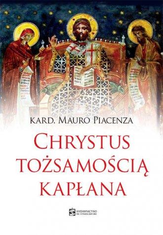 Chrystus tożsamością kapłana - okładka książki