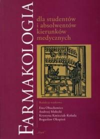 Farmakologia dla studentów i absolwentów kierunków medycznych - okładka książki