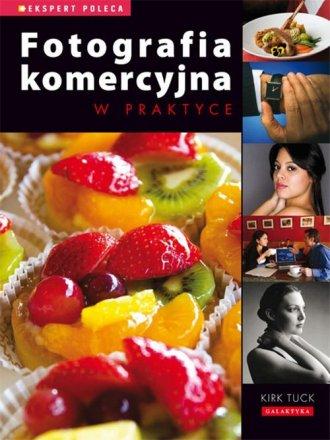 Fotografia komercyjna w praktyce - okładka książki