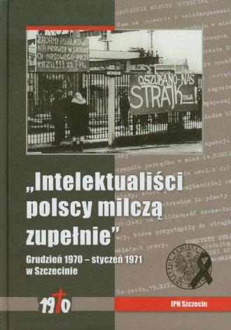 Intelektualiści polscy milczą zupełnie. - okładka książki