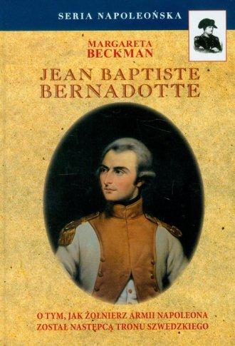 Jean Baptiste Bernadotte. Seria - okładka książki
