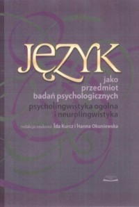 Język jako przedmiot badań psychologicznych - okładka książki