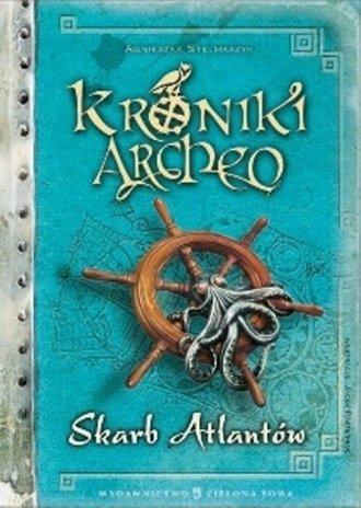 Kroniki Archeo. Skarb Atlantów - okładka książki