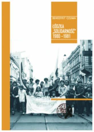 Łódzka Solidarność 1980-1981 - okładka książki