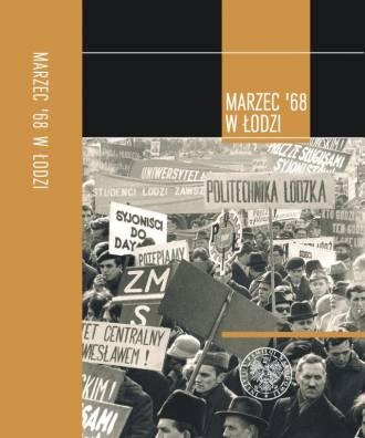 Marzec 68 w Łodzi - okładka książki