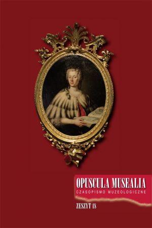 Opuscula Musealia. Zeszyt 18 - okładka książki