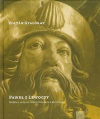 Paweł z Lewoczy - okładka książki