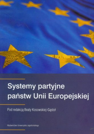 Systemy partyjne państw Unii Europejskiej - okładka książki