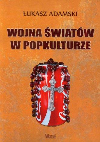 Wojna światów w popkulturze - okładka książki