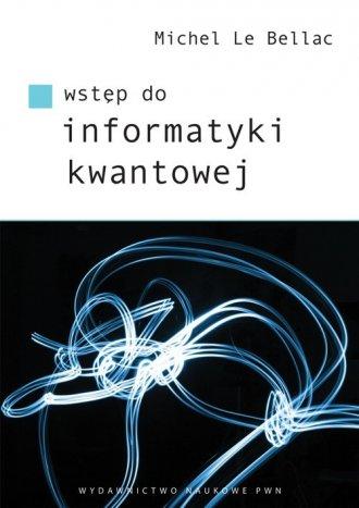 Wstęp do informatyki kwantowej - okładka książki