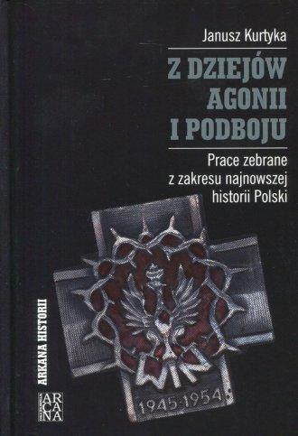 Z dziejów agonii i podboju. Prace - okładka książki