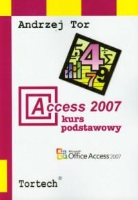 Access 2007. Kurs podstawowy - okładka książki